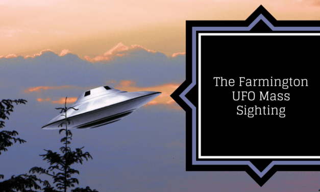 The Farmington UFO Mass Sightings