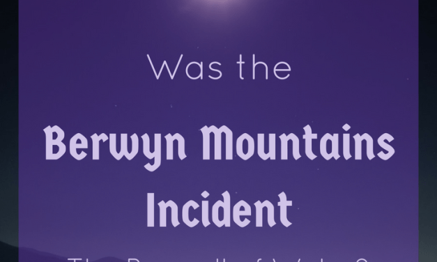 Was the Berwyn Mountains Incident the Roswell of Wales?