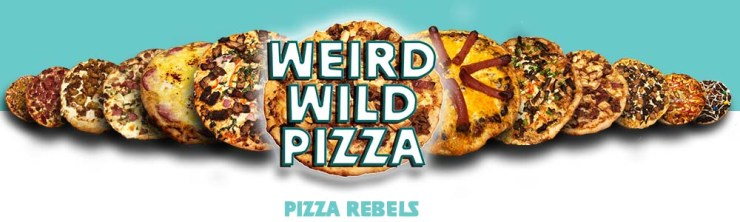 Weird Wild Pizza Banner