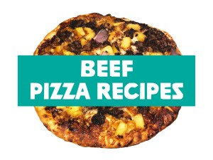 Beef Pizza Recipes