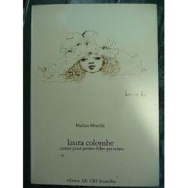laura-colombe-contes-pour-petites-filles-perverses-de-nadine-monfils-thomas-owen-livre-867861734_ML