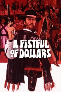 """Poster for the movie """"A Fistful of Dollars"""""""