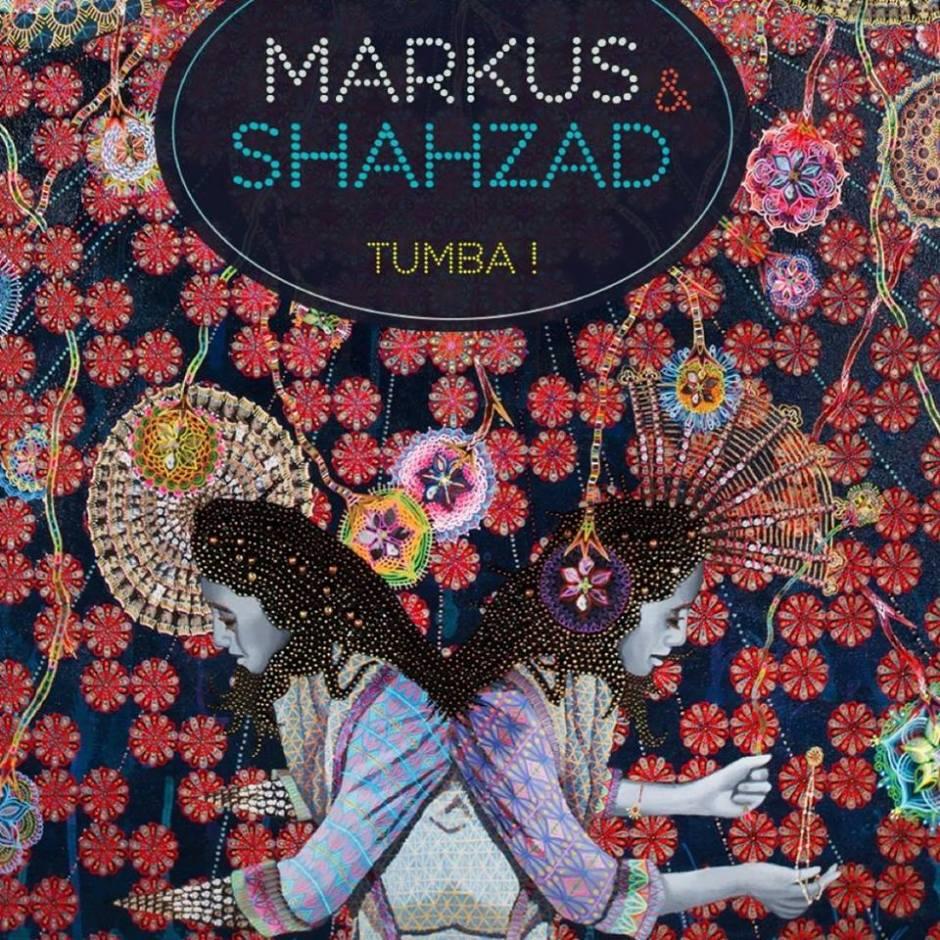 Markus & Shahzad - L'album Tumba! est sorti en juin de cette année.