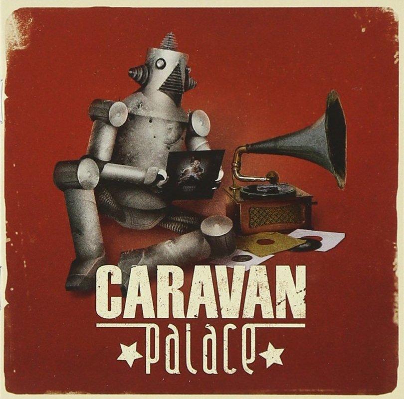 Caravan Palace - Caravan Palace 2008