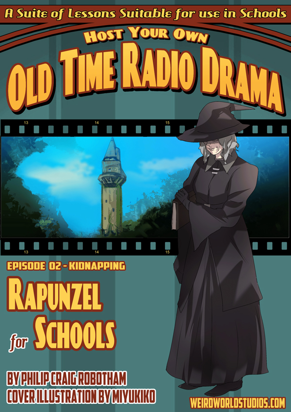 Rapunzel For Schools - Episode 2 - The Kidnapping