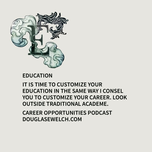 Career Opportunities with Douglas E. Welch » Tip