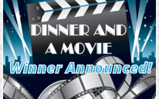 Valentine's Giveaway – Dinner & Movie (Winner Announced!)