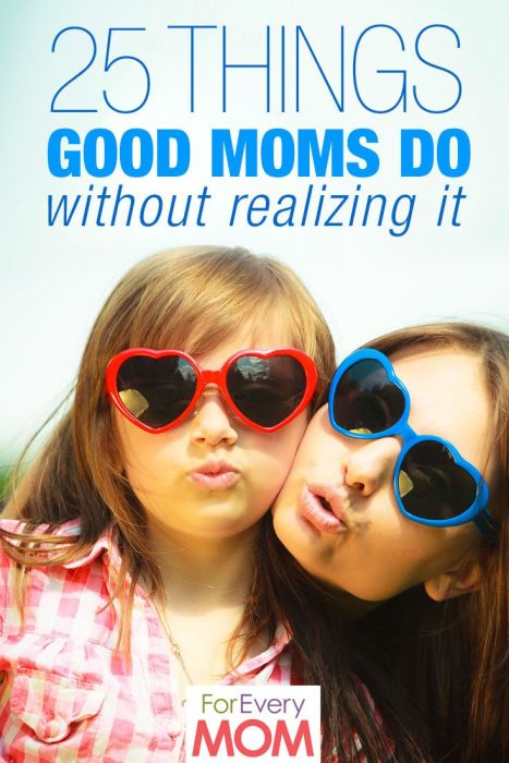 25 things good mom's do