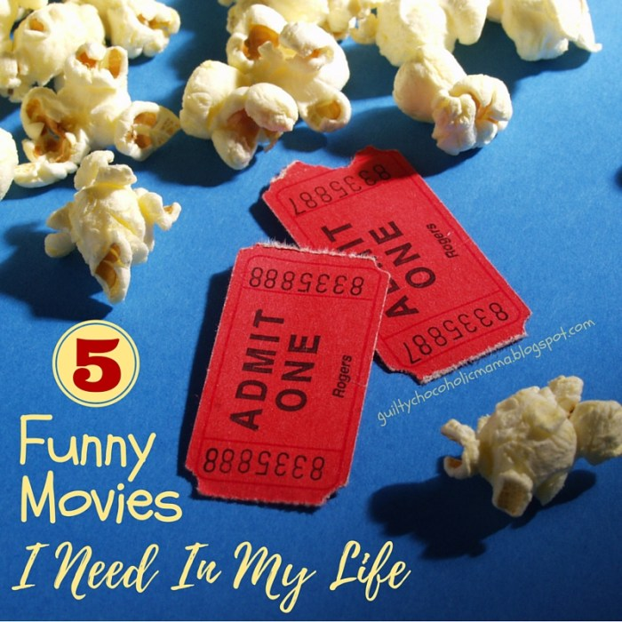 5 funny movies i need in my life