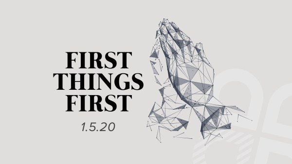 First Things First Image