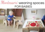 Montessori weaning tables