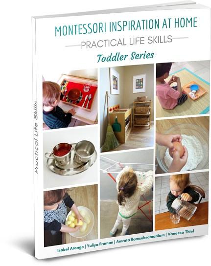 Montessori Inspiration at Home: Practical Life Skills - Toddler Series