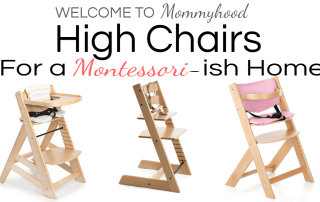 High chairs for a Montessori home? Yes! Learn about why one may choose to use a high chair and what to look for in one on the blog! #montessori, #montessorihome
