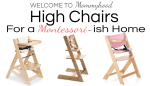 High chairs for a Montessori home