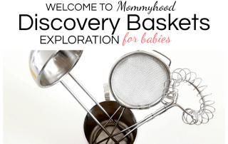 Discovery Baskets for babies #montessoribaby #montessoriathome