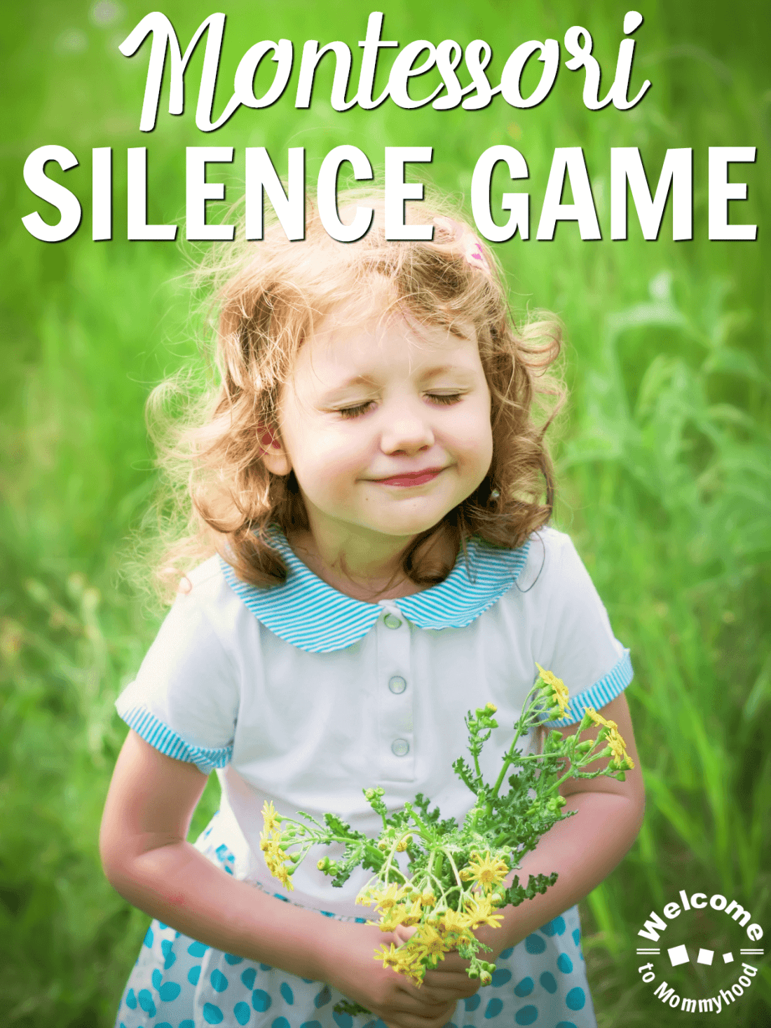 Montessori Silence Game To Teach Children Concentration Self
