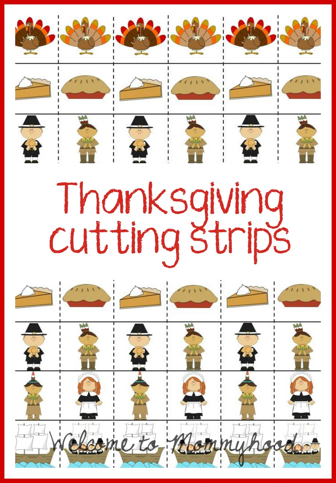 Thanksgiving Cutting Strips Welcome To Mommyhood