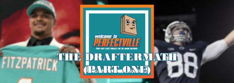 The Draftermath Part One