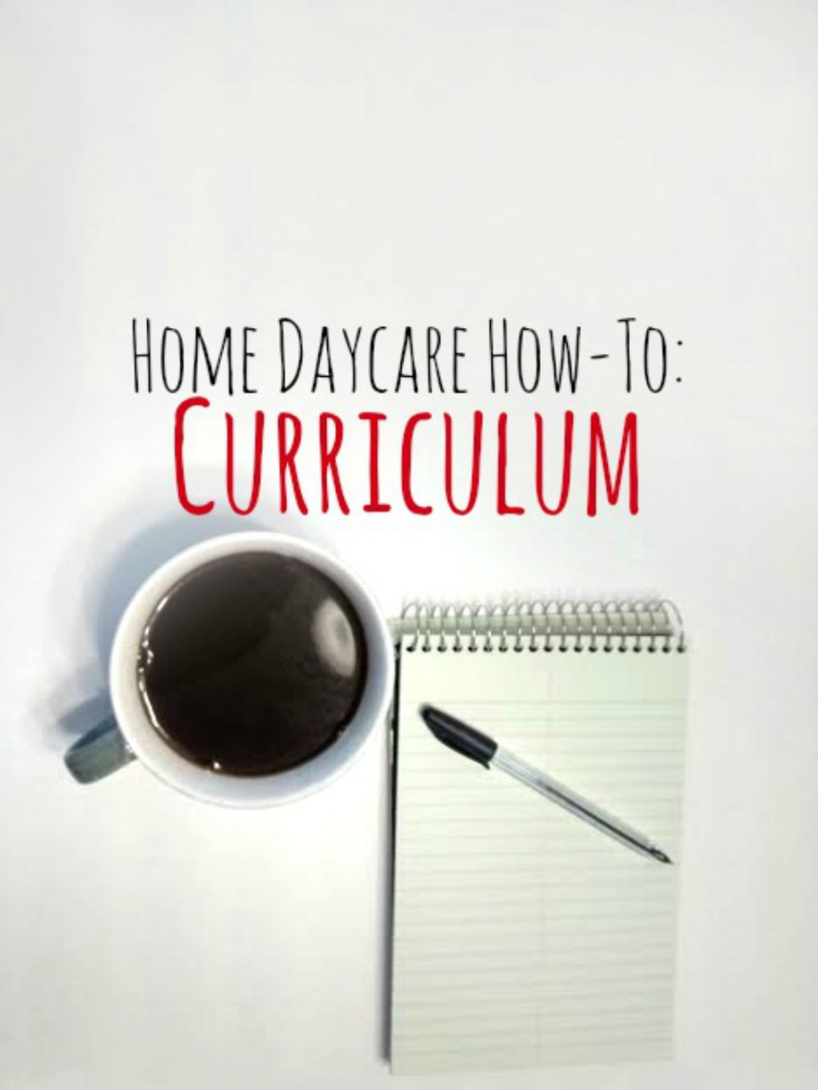 Home Daycare How-To's: Curriculum