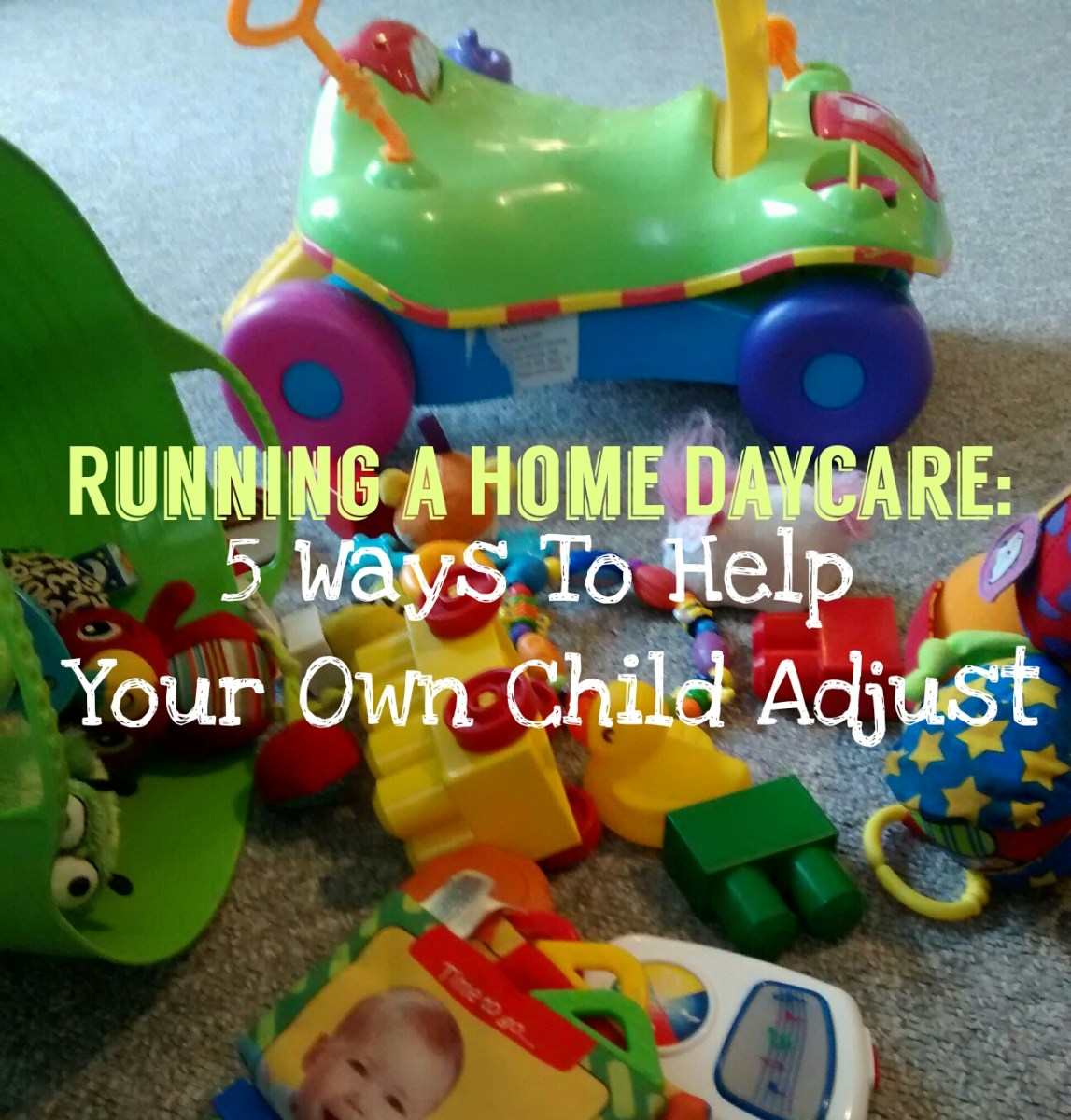 Running a Home Daycare: 5 Ways To Help Your Own Child Adjust