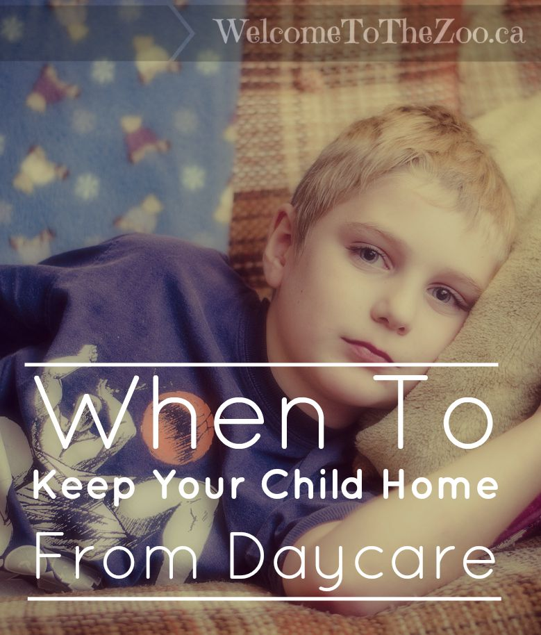 When To Keep Your Child Home From Daycare