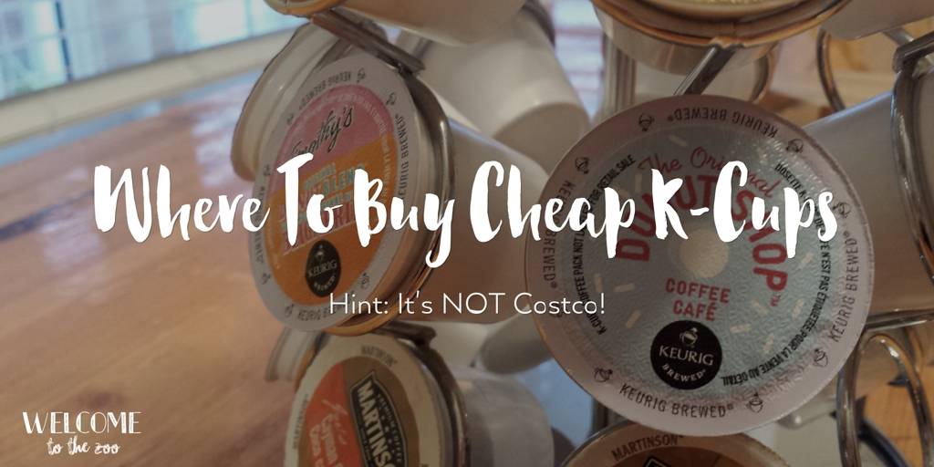 Buy Cheap K-Cups | WelcomeToTheZoo.ca