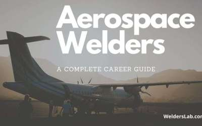How Much Do Aerospace Welders Make – A Complete Career Guide