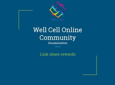 EN - Well Cell - Community Documentation - Link Share Rewards
