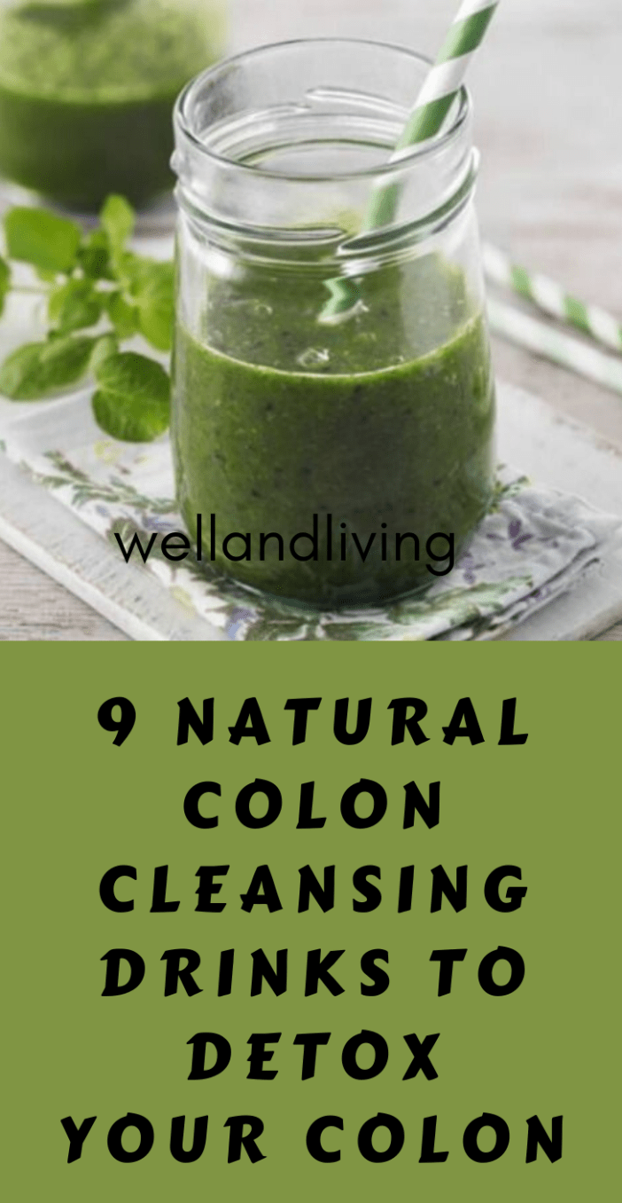 9 Natural Colon Cleansing Drinks to Remove Pounds of Stuck Toxic Waste from Your Colon