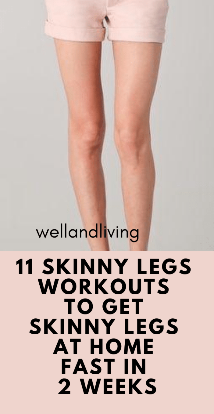 11 Skinny Legs Workouts to Get Skinny Legs At Home Fast In 2 Weeks