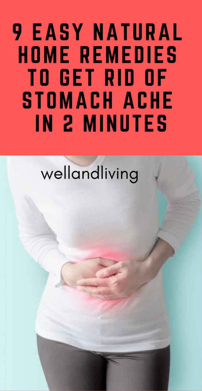 9 Easy Natural Home Remedies to Get Rid Of Stomach Ache in 2 Minutes