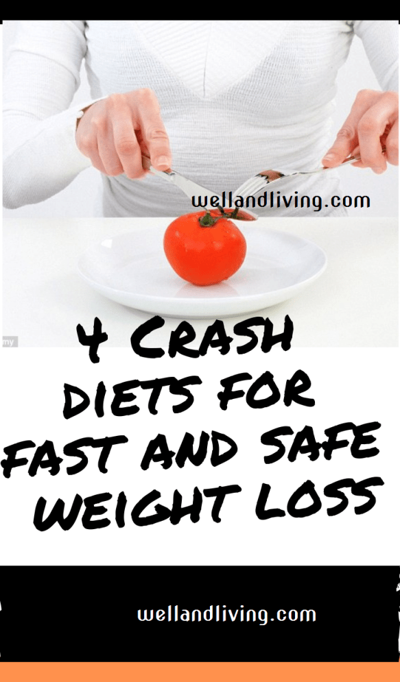 4 Crash Diets That Can Help You Lose Weight Fast and Safe