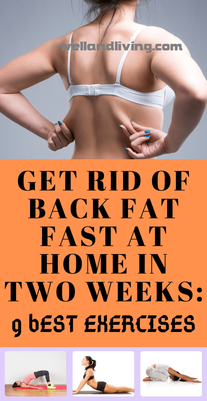 9 Best Exercises to Get Rid Of Back Fat Fast at Home In 2 Weeks
