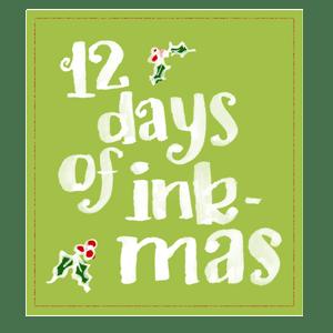 12 Days of Inkmas