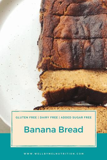 gluten free, dairy free, added sugar free banana bread