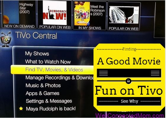 Finding a Good Movie is Easy with Tivo - The Well Connected Mom