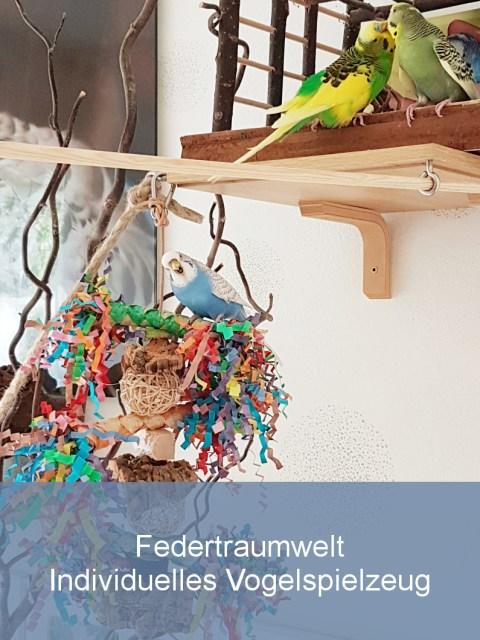 Federtraumwelt - Individuelles Vogelspielzeug