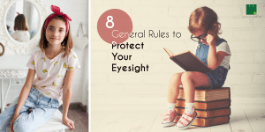 8 General Rules to Protect Your Eyesight