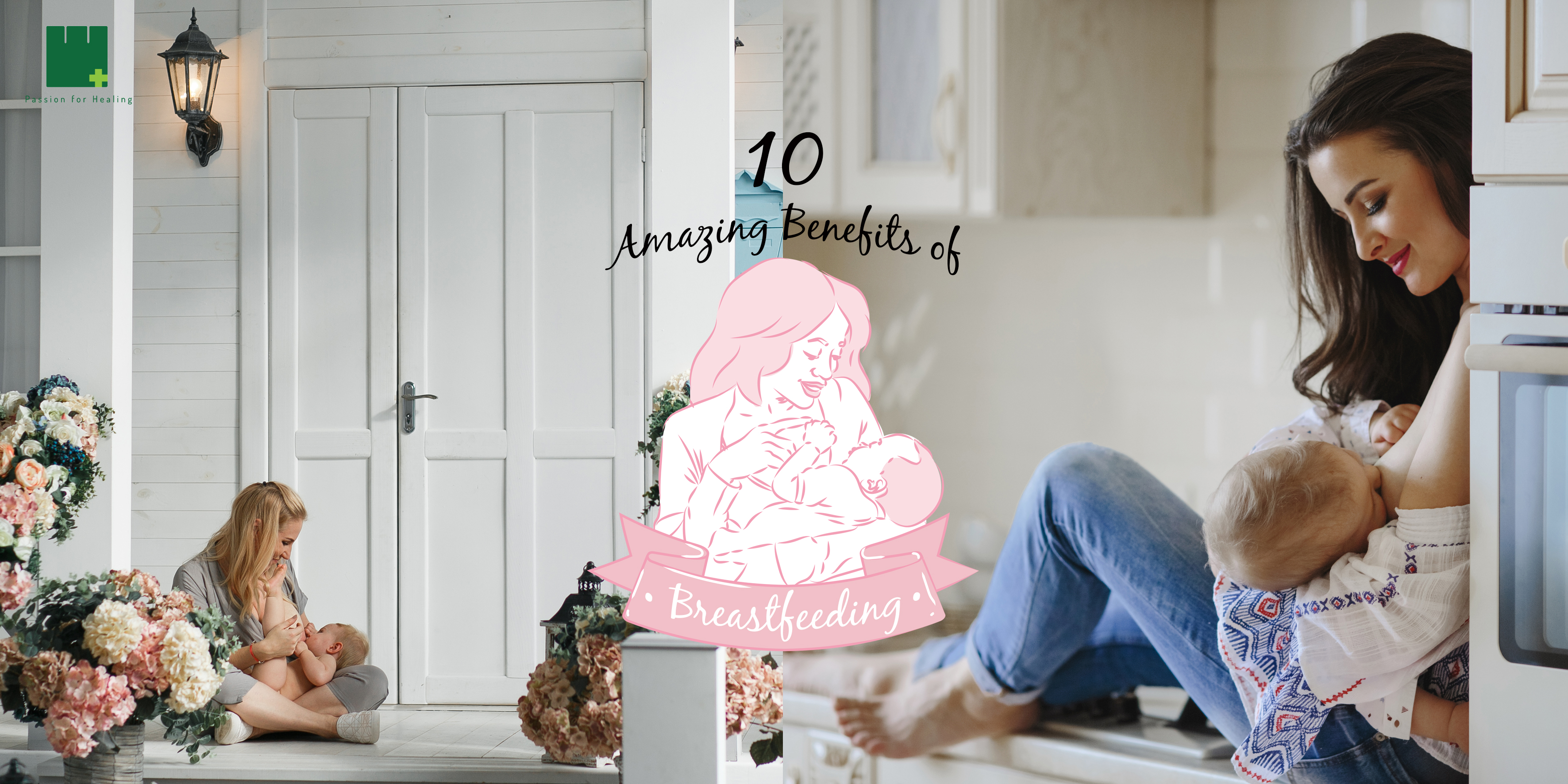 10 Amazing Benefits Of Breastfeeding