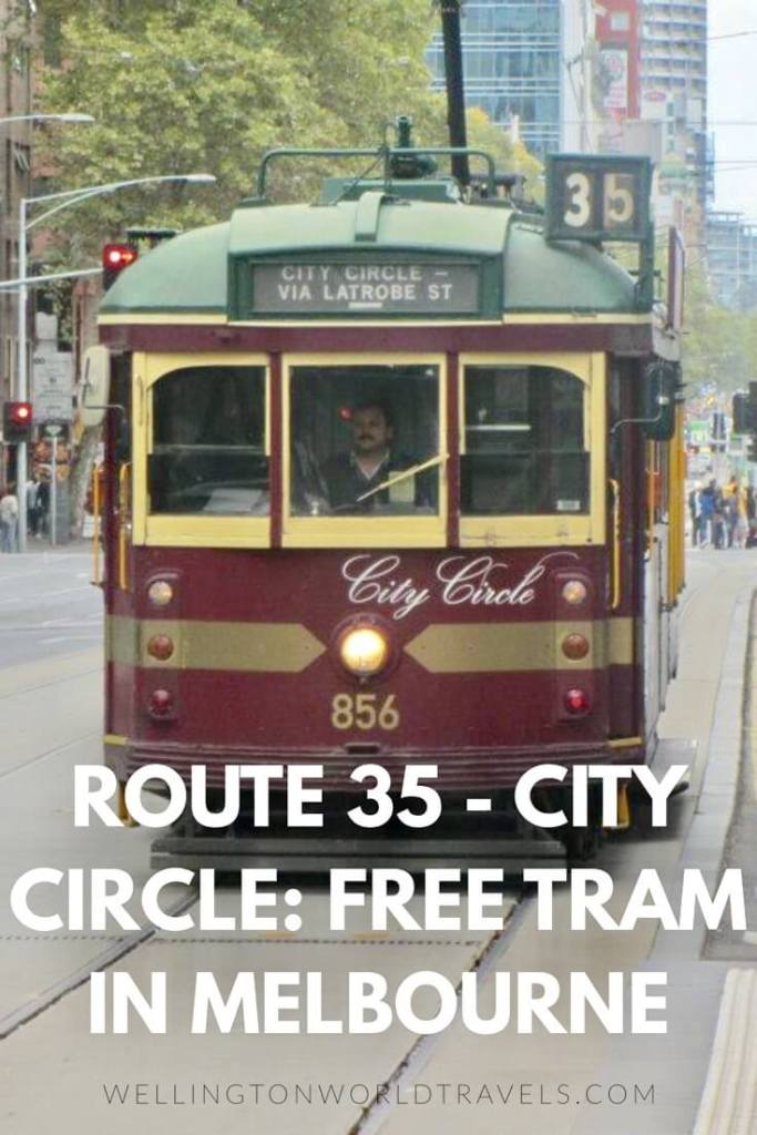 Route 35 City Circle: Free Tram in Melbourne - Wellington World Travels