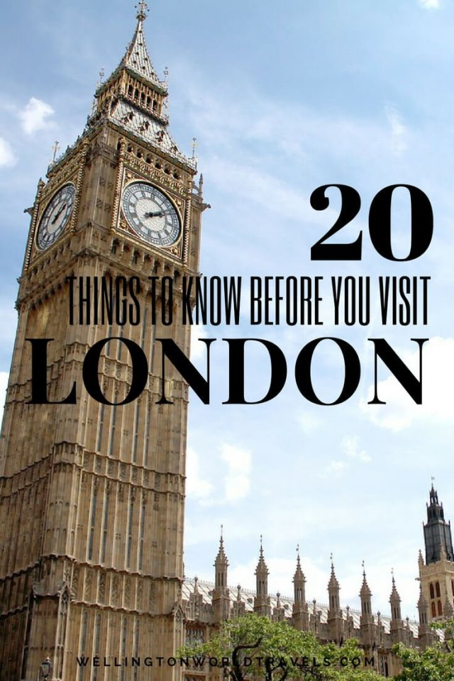 20 Things To Know Before You Visit London - Wellington World Travels | Travel tips for when you visit London | | Travel guide | Travel destination | travel bucket list ideas