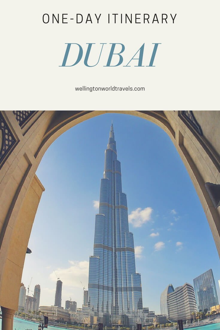 Dubai: One Day Itinerary - Wellington World Travels   Things to do and places to visit in Dubai     Travel guide   Travel destination   travel bucket list ideas
