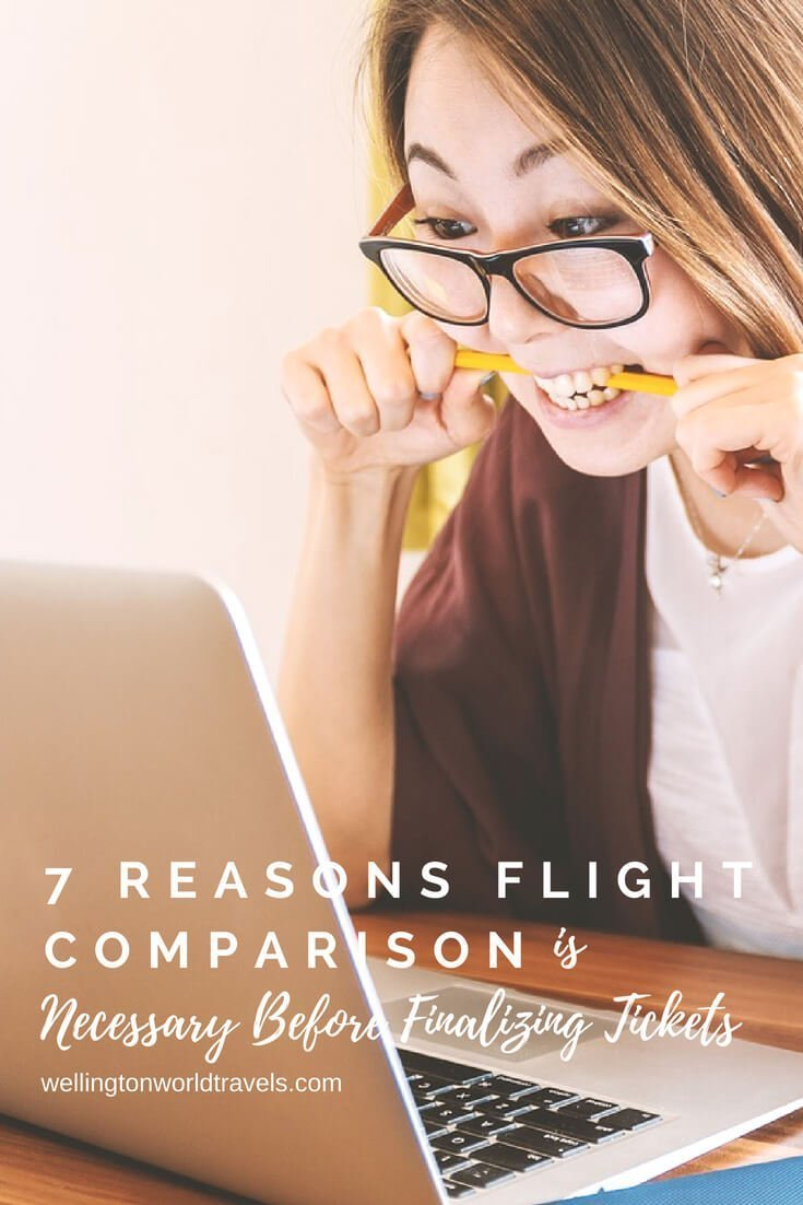 7 Reasons Flights Comparison is Necessary Before Finalizing Tickets - Wellington World Travels | travel tips before booking your flight #traveltips