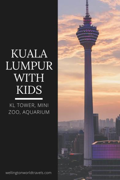 Kuala Lumpur with Kids: KL Tower, Mini Zoo, Aquarium - Wellington World Travels | family travel destination | family travel tips when traveling to Kuala Lumpur #travelwithkids #familytravel