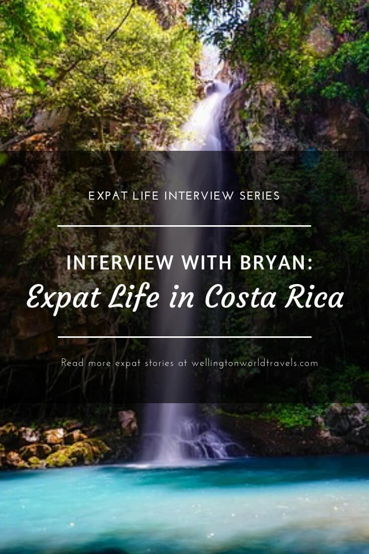 Interview with Bryan: Expat Life in Costa Rica