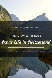 Interview with Ruby: Expat Life in Rennaz, Switzerland