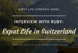 Interview with Ruby: Expat Life in Switzerland - Wellington World Travels | Indian expat living in Switzerland | expat life living abroad #SwitzerlandExpat #expat #expatlife