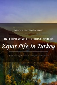Interview with Christopher: Expat Life in Turkey