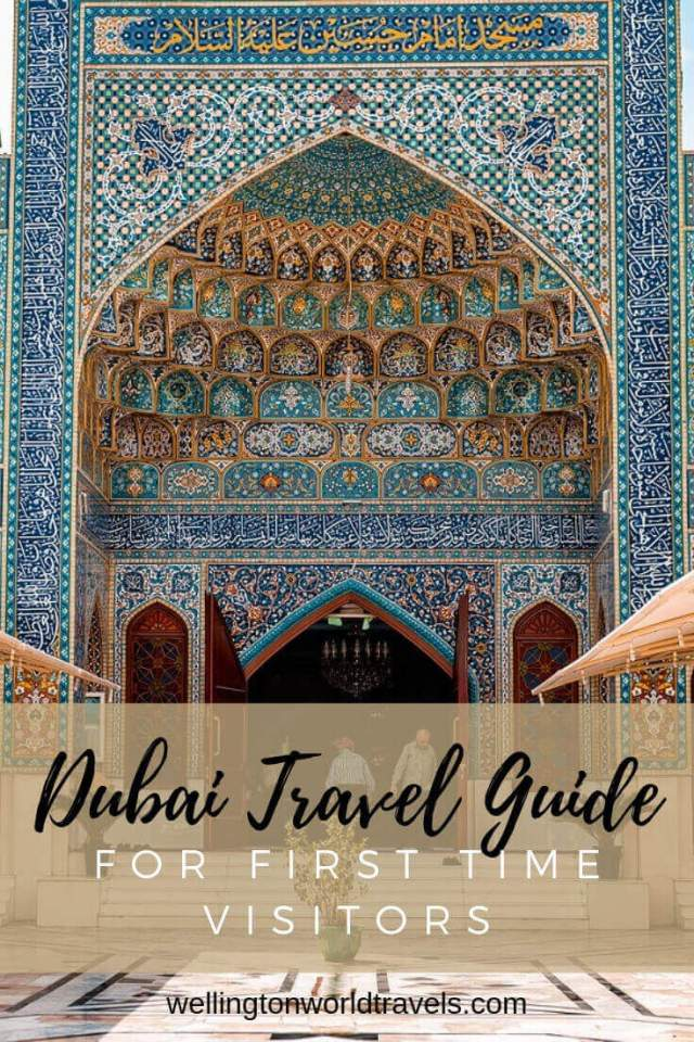Dubai Travel Guide for First Time Visitors - Wellington World Travels | travel guide destination | Dubai destination guide #visitdubai #dubaitourism
