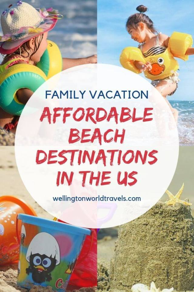 Affordable Beach Destinations in the USA for Families - Wellington World Travels | summer beach destinations | family summer vacation | #familytravels #travelwithkids